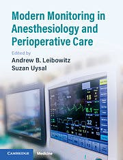 Portada del libro 9781108444910 Modern Monitoring in Anesthesiology and Perioperative Care