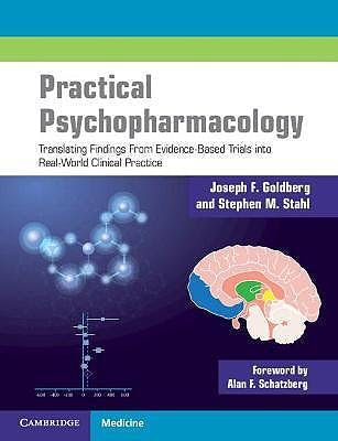 Portada del libro 9781108450744 Practical Psychopharmacology. Translating Findings From Evidence-Based Trials into Real-World Clinical Practice