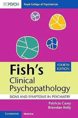 Portada del libro 9781108456340 Fish's Clinical Psychopathology. Signs and Symptoms in Psychiatry