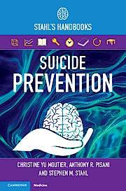 Portada del libro 9781108463621 Suicide Prevention. Stahl's Handbooks