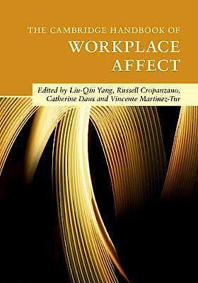 Portada del libro 9781108463782 The Cambridge Handbook of Workplace Affect