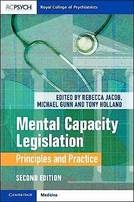 Portada del libro 9781108480369 Mental Capacity Legislation. Principles and Practice