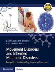 Portada del libro 9781108556743 Movement Disorders and Inherited Metabolic Disorders. Recognition, Understanding, Improving Outcomes (Print + Online)