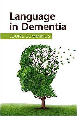 Portada del libro 9781108700184 Language in Dementia