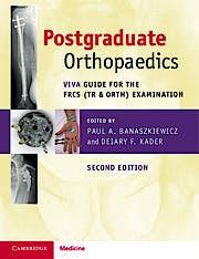 Portada del libro 9781108722155 Postgraduate Orthopaedics. Viva Guide for the FRCS (Tr & Orth) Examination