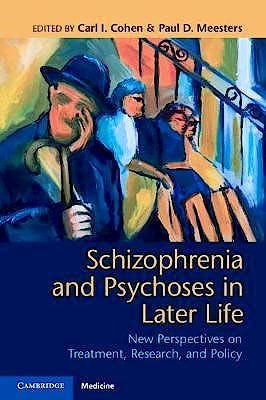 Portada del libro 9781108727778 Schizophrenia and Psychoses in Later Life. New Perspectives on Treatment, Research, and Policy