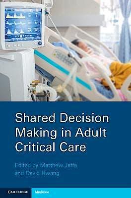 Portada del libro 9781108735544 Shared Decision Making in Adult Critical Care