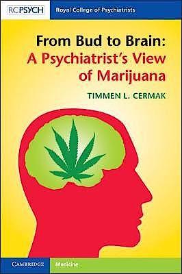 Portada del libro 9781108735735 From Bud to Brain. A Psychiatrist's View of Marijuana
