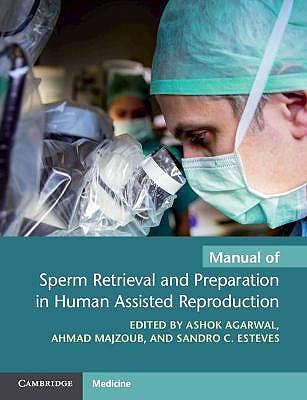 Portada del libro 9781108792158 Manual of Sperm Retrieval and Preparation in Human Assisted Reproduction