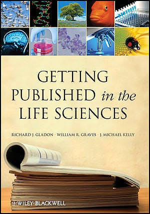 Portada del libro 9781118017166 Getting Published in the Life Sciences