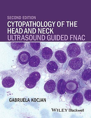 Portada del libro 9781118076026 Cytopathology of the Head and Neck. Ultrasound Guided Fnac