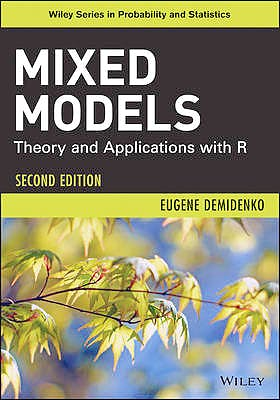 Portada del libro 9781118091579 Mixed Models. Theory and Applications with R