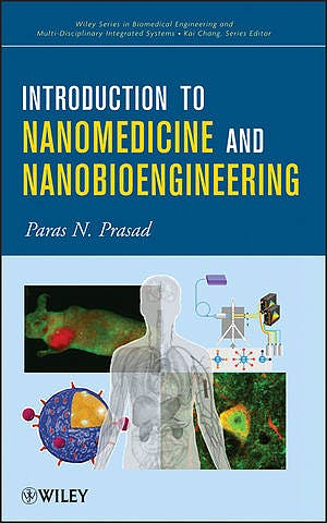 Portada del libro 9781118093436 Introduction to Nanomedicine and Nanobioengineering