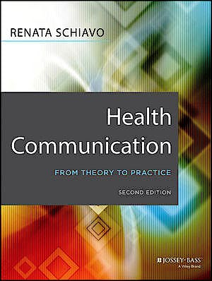Portada del libro 9781118122198 Health Communication. from Theory to Practice
