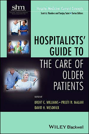 Portada del libro 9781118127926 Hospitalists' Guide to the Care of Older Patients