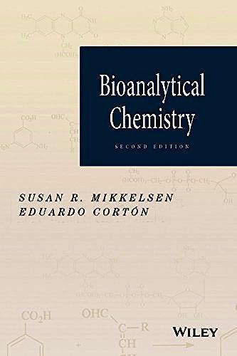 Portada del libro 9781118302545 Bioanalytical Chemistry