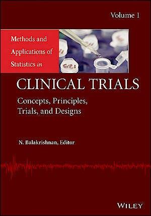 Portada del libro 9781118304730 Methods and Applications of Statistics in Clinical Trials, Vol. 1: Concepts, Principles, Trials, and Designs