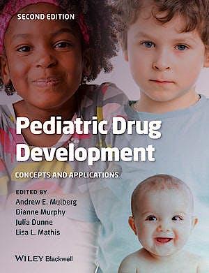 Portada del libro 9781118312155 Pediatric Drug Development. Concepts and Applications