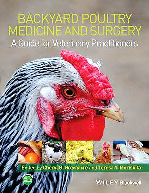 Portada del libro 9781118335437 Backyard Poultry Medicine and Surgery. a Guide for Veterinary Practitioners