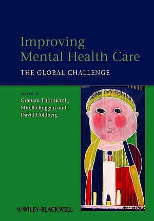 Portada del libro 9781118337974 Improving Mental Health Care. the Global Challenge
