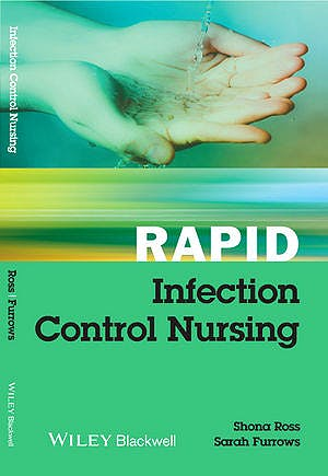 Portada del libro 9781118342466 Rapid Infection Control Nursing
