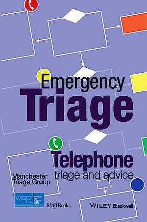 Portada del libro 9781118369388 Emergency Triage: Telephone Triage and Advice