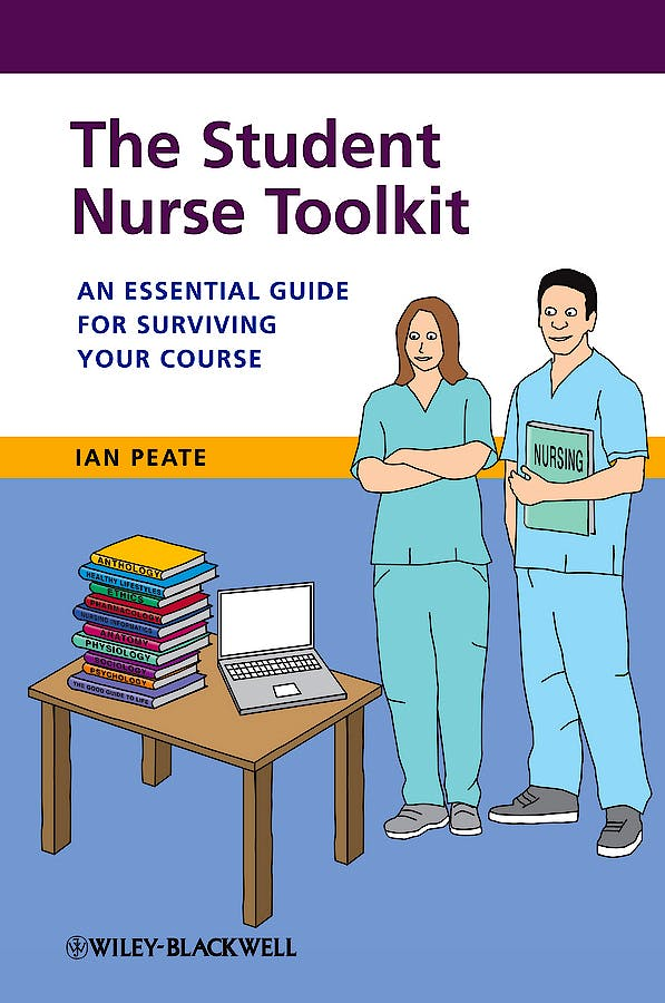Portada del libro 9781118393789 The Student Nurse Toolkit. an Essential Guide for Surviving Your Course