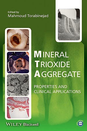 Portada del libro 9781118401286 Mineral Trioxide Aggregate. Properties and Clinical Applications