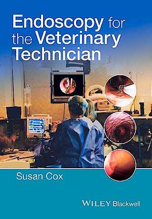 Portada del libro 9781118434451 Endoscopy for the Veterinary Technician