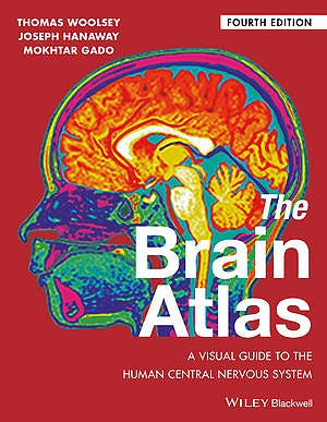 Portada del libro 9781118438770 The Brain Atlas. A Visual Guide to the Human Central Nervous System