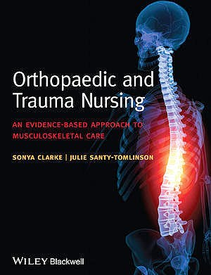 Portada del libro 9781118438855 Orthopaedic and Trauma Nursing. an Evidence-Based Approach to Musculoskeletal Care