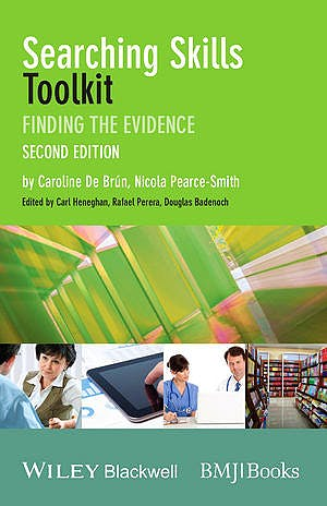 Portada del libro 9781118463130 Searching Skills Toolkit. Finding the Evidence