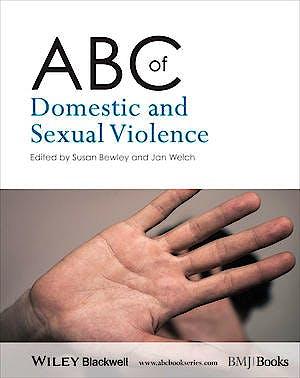 Portada del libro 9781118482186 Abc of Domestic and Sexual Violence