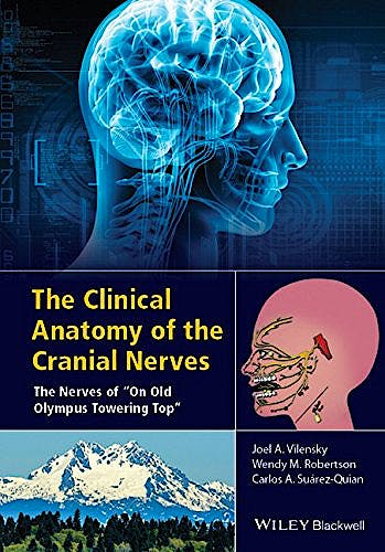"Portada del libro 9781118492017 The Clinical Anatomy of the Cranial Nerves. the Nerves of ""On Old Olympus Towering Top"""