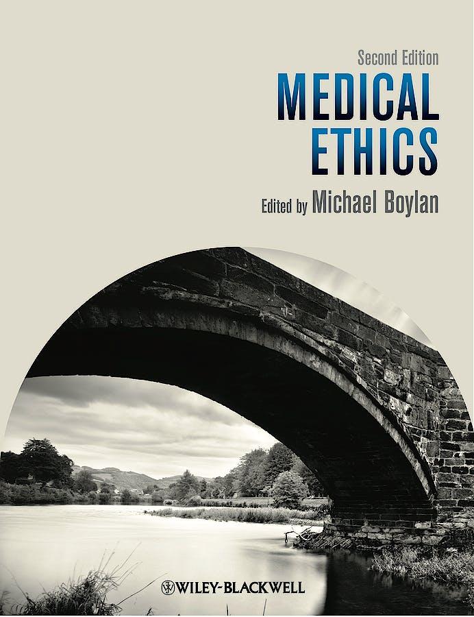 Portada del libro 9781118494752 Medical Ethics