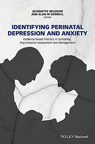 Portada del libro 9781118509654 Identifying Perinatal Depression and Anxiety: Evidence-Based Practice in Screening, Psychosocial Assessment and Management