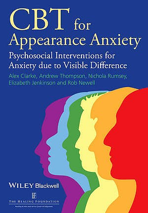 Portada del libro 9781118523438 Cbt for Appearance Anxiety: Psychosocial Interventions for Anxiety Due to Visible Difference (Hardcover)