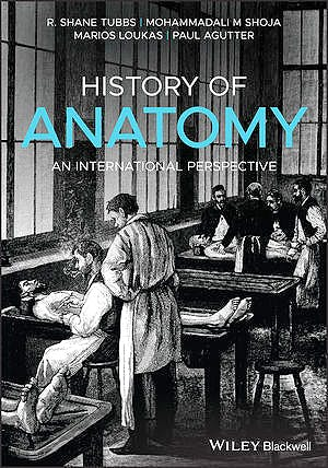 Portada del libro 9781118524251 History of Anatomy. An International Perspective