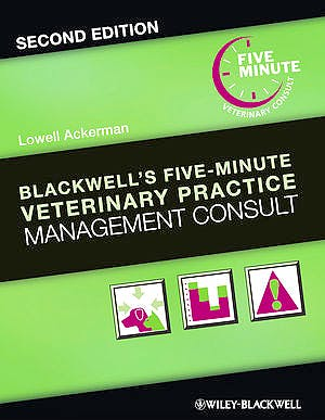 Portada del libro 9781118529249 Blackwell's Five-Minute Veterinary Practice Management Consult