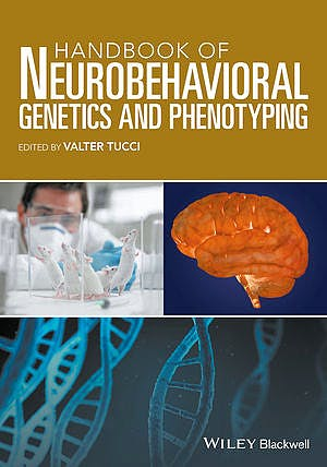 Portada del libro 9781118540718 Handbook of Neurobehavioral Genetics and Phenotyping