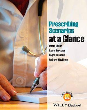 Portada del libro 9781118570869 Prescribing Scenarios at a Glance