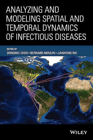 Portada del libro 9781118629932 Analyzing and Modeling Spatial and Temporal Dynamics of Infectious Diseases