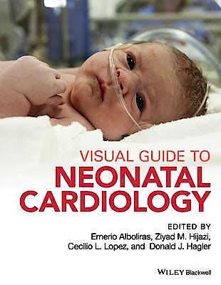 Portada del libro 9781118635148 Visual Guide to Neonatal Cardiology