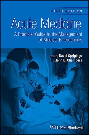 Portada del libro 9781118644287 Acute Medicine. A Practical Guide to the Management of Medical Emergencies
