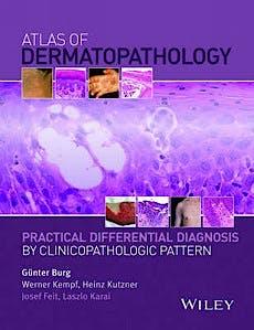 Portada del libro 9781118658314 Atlas of Dermatopathology. Practical Differential Diagnosis by Clinicopathologic Pattern