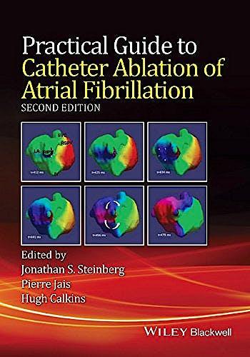 Portada del libro 9781118658505 Practical Guide to Catheter Ablation of Atrial Fibrillation