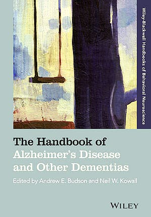 Portada del libro 9781118672853 The Handbook of Alzheimer's Disease and Other Dementias (Softcover)