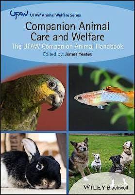 Portada del libro 9781118688793 Companion Animal Care and Welfare. The UFAW Companion Animal Handbook