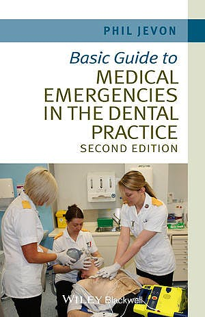 Portada del libro 9781118688830 Basic Guide to Medical Emergencies in the Dental Practice