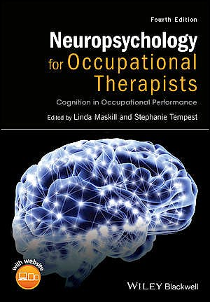 Portada del libro 9781118711323 Neuropsychology for Occupational Therapists: Cognition in Occupational Performance